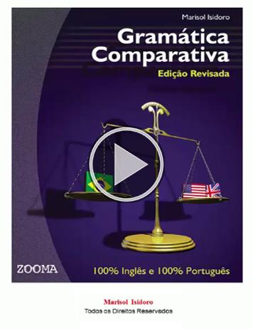 Gramática Comparativa - 100% Inglês e 100% Português